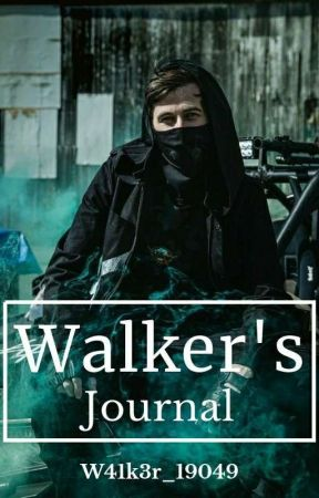 Walker's Journal by W41k3r_19049