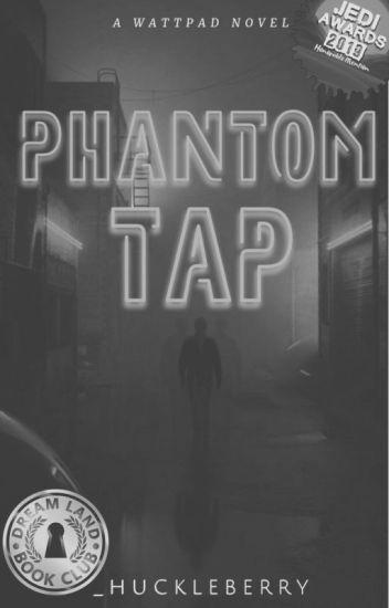 Phantom Tap