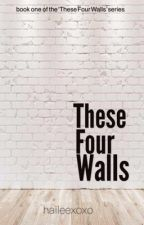 These Four Walls (Raura) by haileexoxo