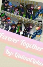 Forever Together by QistinaCipher