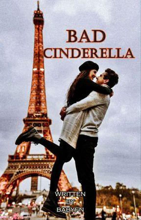 Bad Cinderella by BabyFN