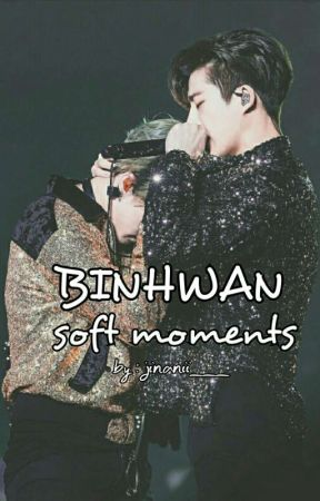 BINHWAN SOFT  MOMENTS [✔] by jinanii___