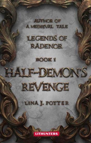 Half-Demon's Revenge (Legends of Radenor #1)