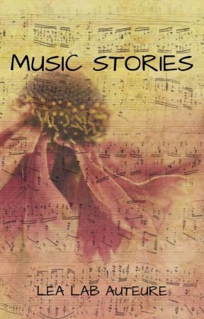 Music Stories by lealachieuse2000