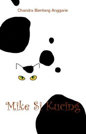 Mike Si Kucing by Chandrabeea