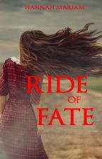 Ride of Fate (TH Series # 4) by hanmariam