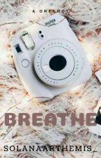 Breathe by solanaarthemis_