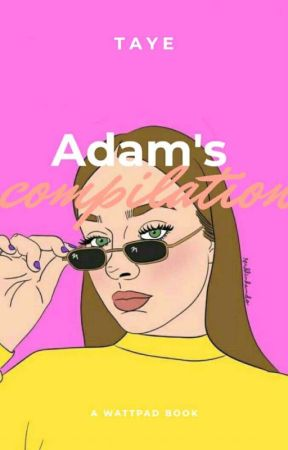 Adam's Complications by -wehave-