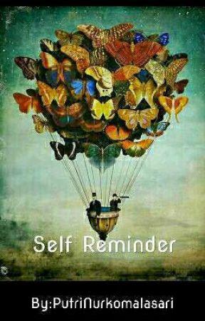 Self Reminder by PutriNurkomalasari