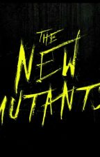 The New Dollhouse Mutants by Ayekrusher0901
