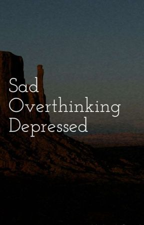 Sad Deep And Depressed Quotes And Poems 16 Wattpad