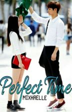 Perfect Time [Completed] by mixhaelle
