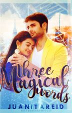 SwaSan TS:  Three Magical Words(Completed) by Nita_Reid