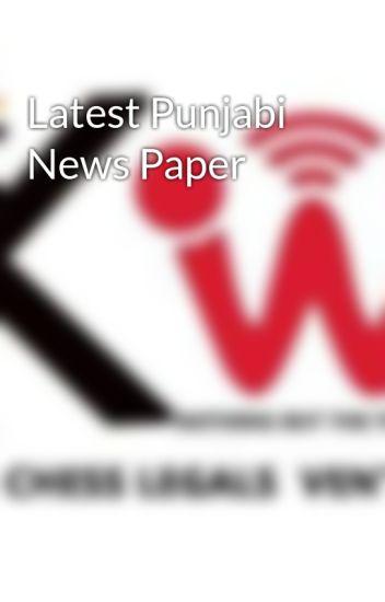 Latest Punjabi News Paper - saaj veer - Wattpad