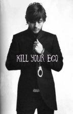 Kill Your Ego  by thepromiseofanend