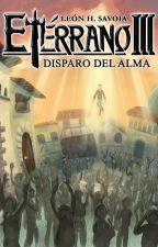 Etérrano III: Disparo del Alma by Riblast