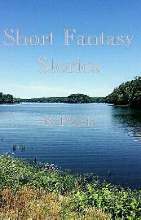 short fantasy story's by Pferds