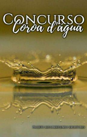 Concurso Coroa D'água (ABERTO) by ConcursoCoroa