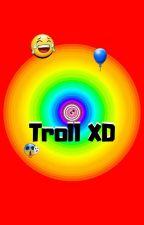 Troll XD by Hogo-sha1406