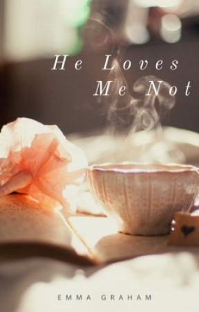 He Loves Me Not by godsspeak