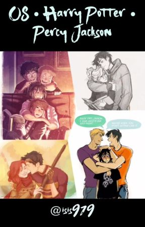 OS • Harry Potter • Percy Jackson by isis919
