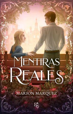 Mentiras reales (Descontrol en la realeza 5) by marion09