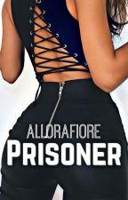 Prisoner - I Saved Him by AlloraFiore