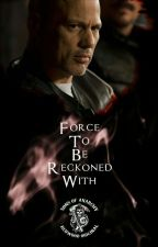 Force To Be Reckoned With [Happy Lowman x OC] | #Wattys2019 by MultfndmWriter