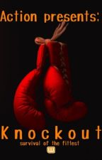 Knockout by action