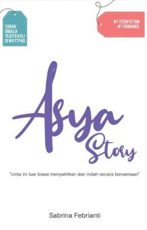 Asya Story (Sudah Terbit) by sabrina1928