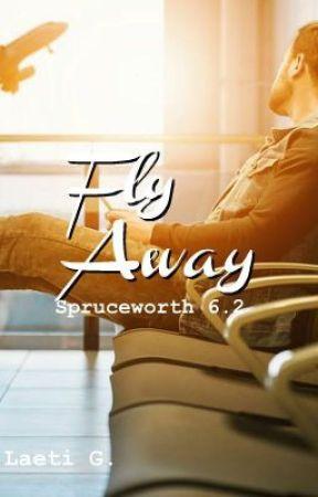 Fly Away | Spruceworth 6.2 by 3dream_writer3