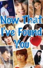 Now That I've Found You by fallen_sky