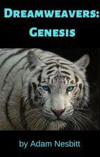 Dreamweavers: Genesis by AdamNesbitt