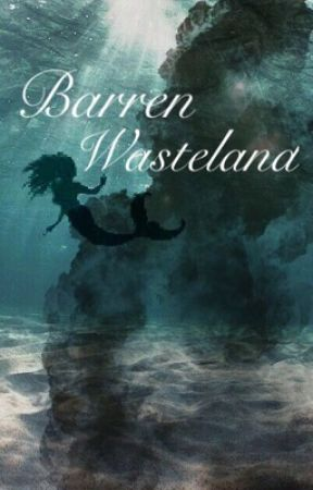 Barren Wasteland  by agayl27