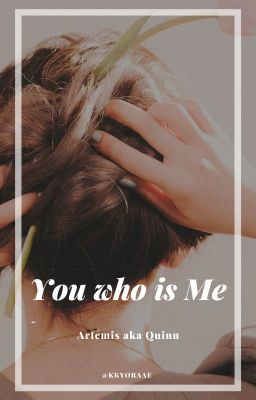 You who is Me.