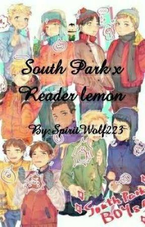 South Park x Reader **LEMON** - (Kenny x Reader) The
