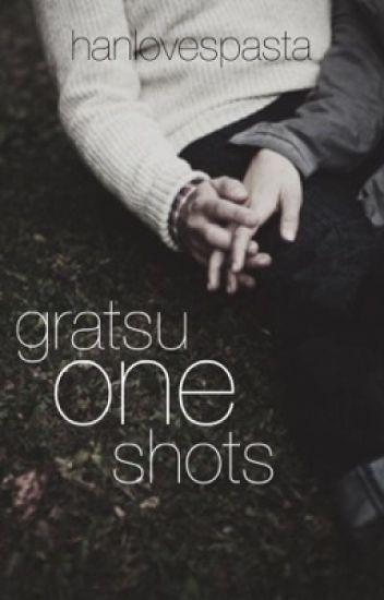 Gratsu One Shots