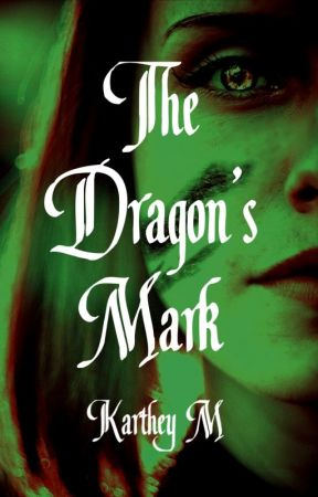 The Dragon's Mark--A Twisted Fairy Tale by KartheyM