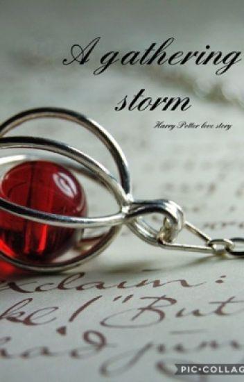 A Gathering Storm (Harry Potter love story)