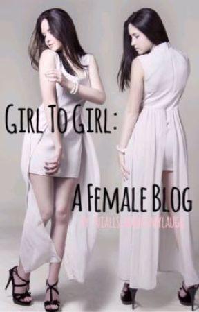 Girl To Girl by NiallsLaughIsMyLaugh