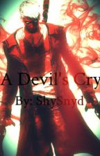 A Devil's Cry (Devil May Cry) by ShySnyd