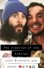 Leto Brothers one shots//The creation of the Echelon by Romione02