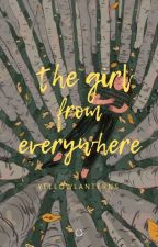 The Girl From Everywhere by yellowlanterns