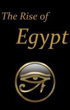 The Rise of Egypt by AlexRiptide
