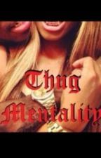 Thug Mentality by Tori-J