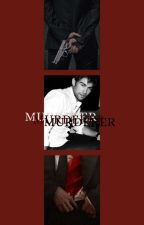 MURDERER by xtina_ddl