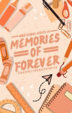 Memories of Forever by ChannelingHappiness