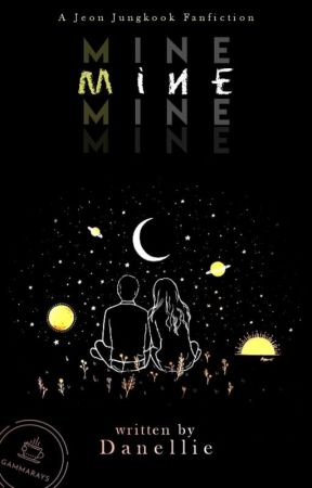 Mine {Jungkook Fanfiction}  by Danellie234