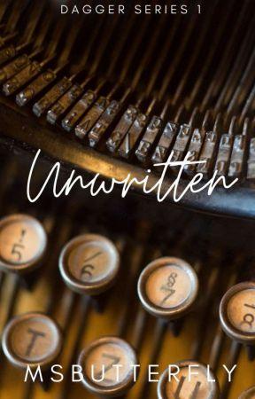 Dagger Series #1: Unwritten by MsButterfly