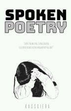 Spoken Poetries  by Kassciera